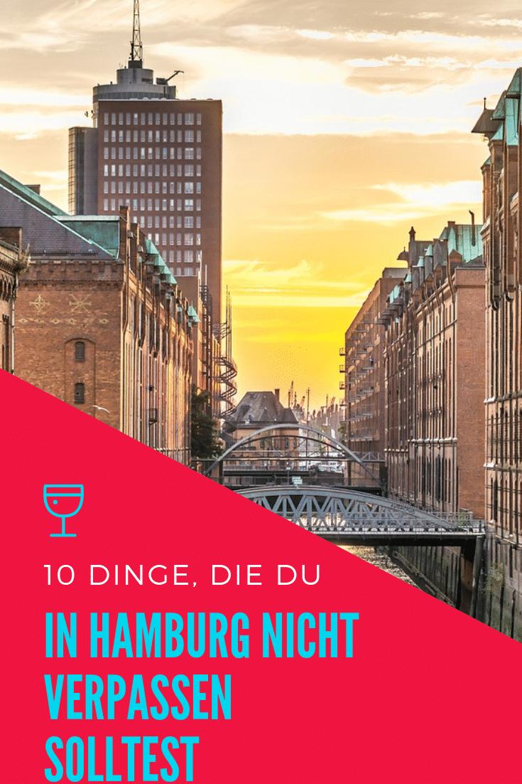 10 Dinge, die du in Hamburg nicht verpassen solltest