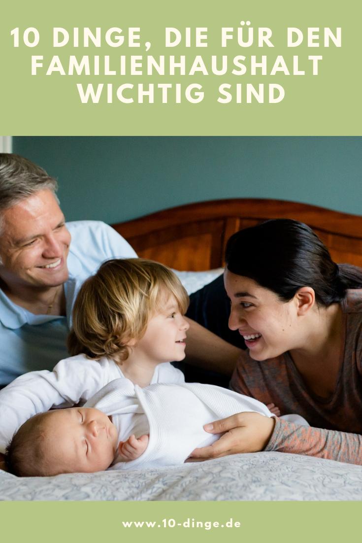 10 Dinge, die für den Familienhaushalt wichtig sind
