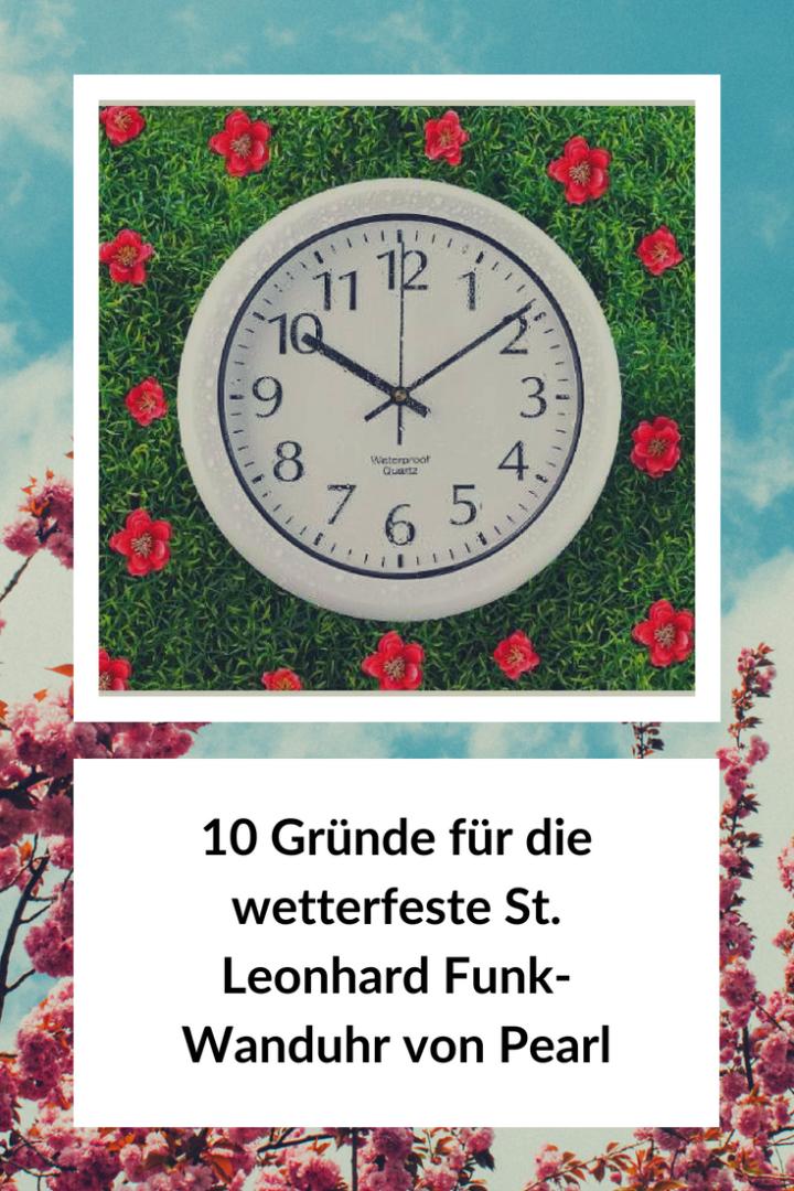 10 Gründe für die wetterfeste St. Leonhard Funk-Wanduhr von Pearl