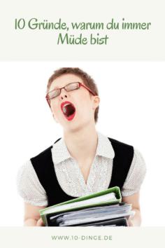 10 Gründe, warum du immer Müde bist