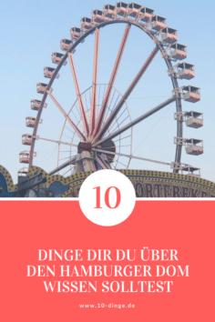 10 Dinge, die du über den Hamburger Dom wissen solltest