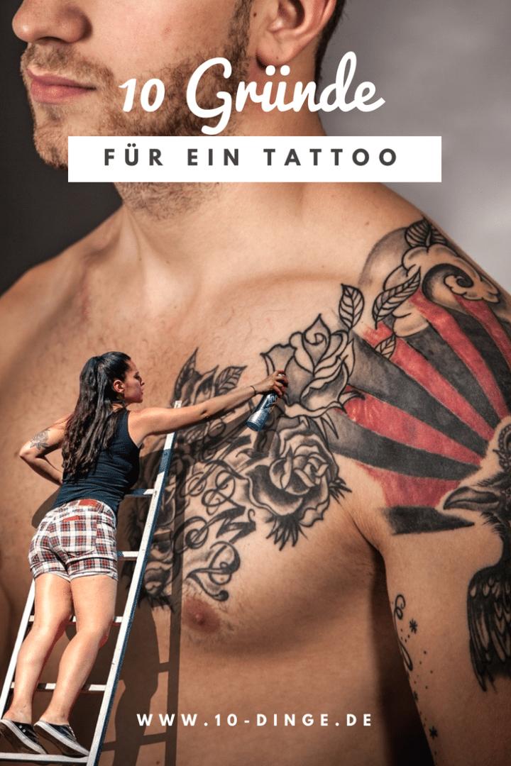10 Gründe für ein Tattoo