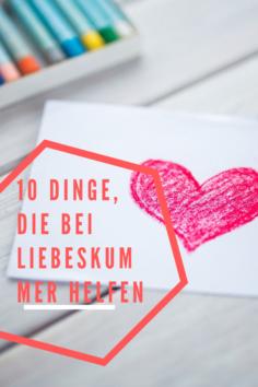 10 Dinge, die bei Liebeskummer helfen