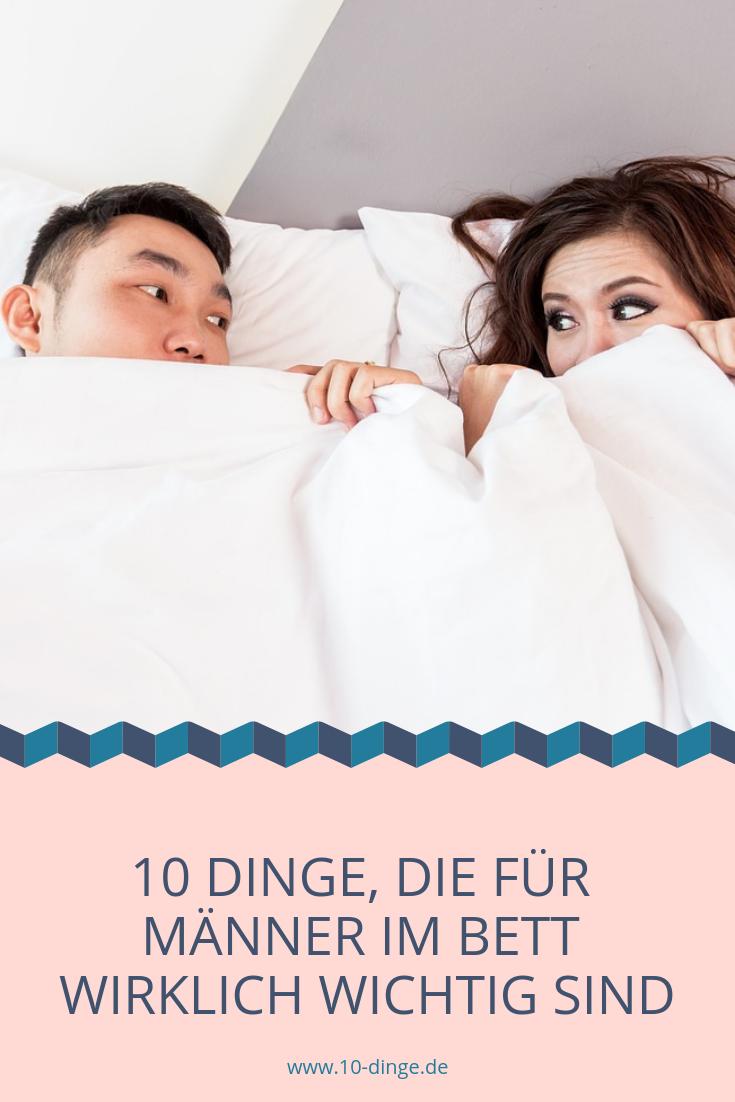 10 Dinge, die für Männer im Bett wirklich wichtig sind