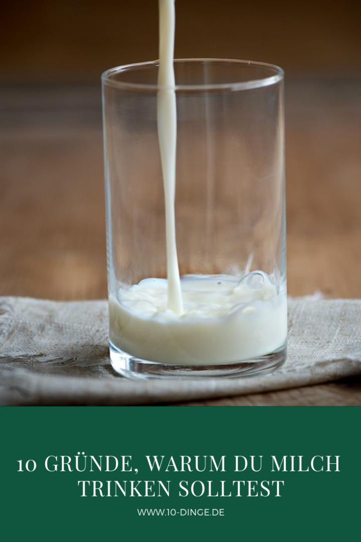 10 Gründe, warum du Milch trinken solltest