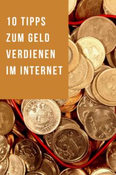 10 Tipps zum Geld verdienen im Internet