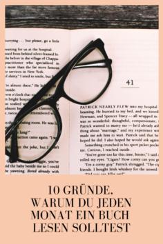 10 Gründe, warum du jeden Monat ein Buch lesen solltest