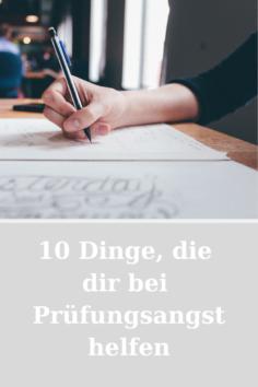 10 Dinge, die dir bei Prüfungsangst helfen