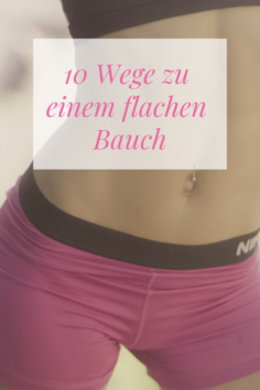 10 Wege zu einem flachen Bauch