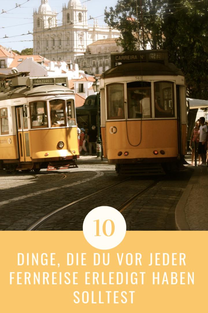 10 Dinge, die du vor jeder Fernreise erledigt haben solltest
