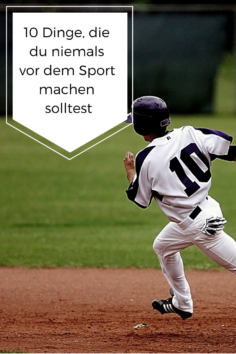 10 Dinge, die du niemals vor dem Sport machen solltest