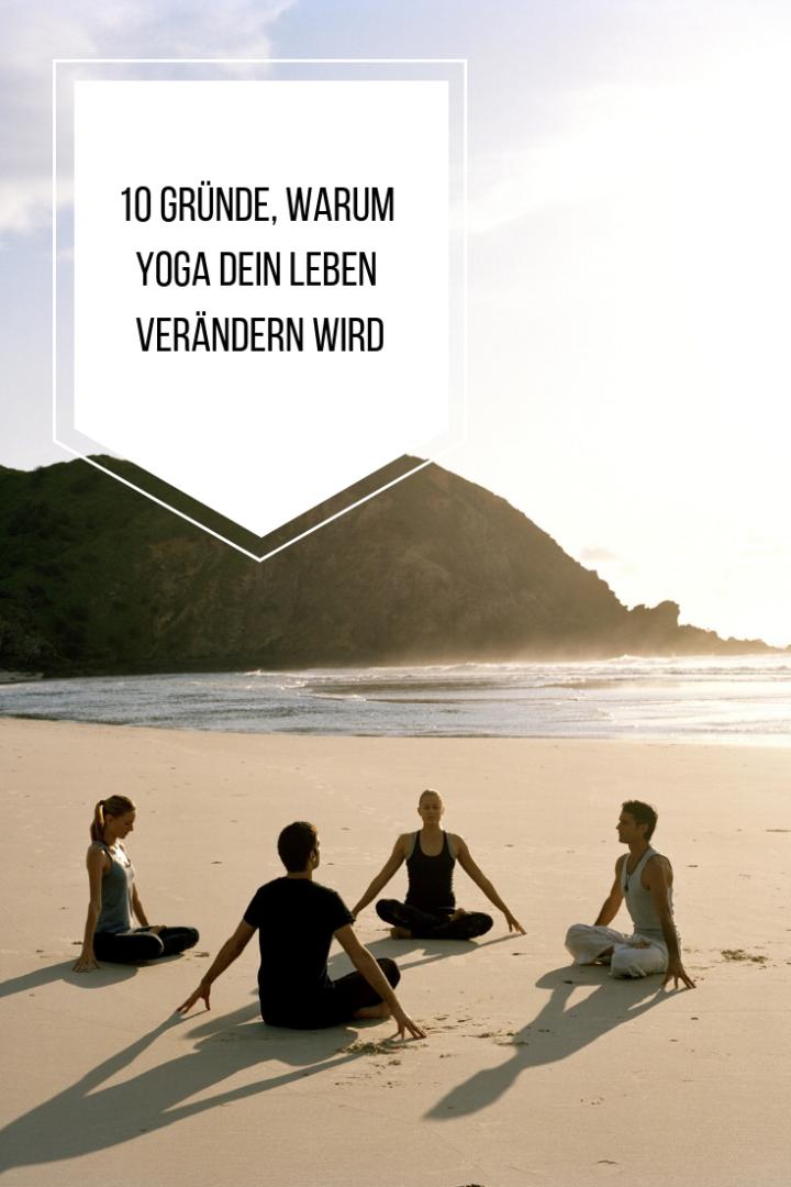 10 Dinge, die du durch Yoga in deinem Leben veränderst