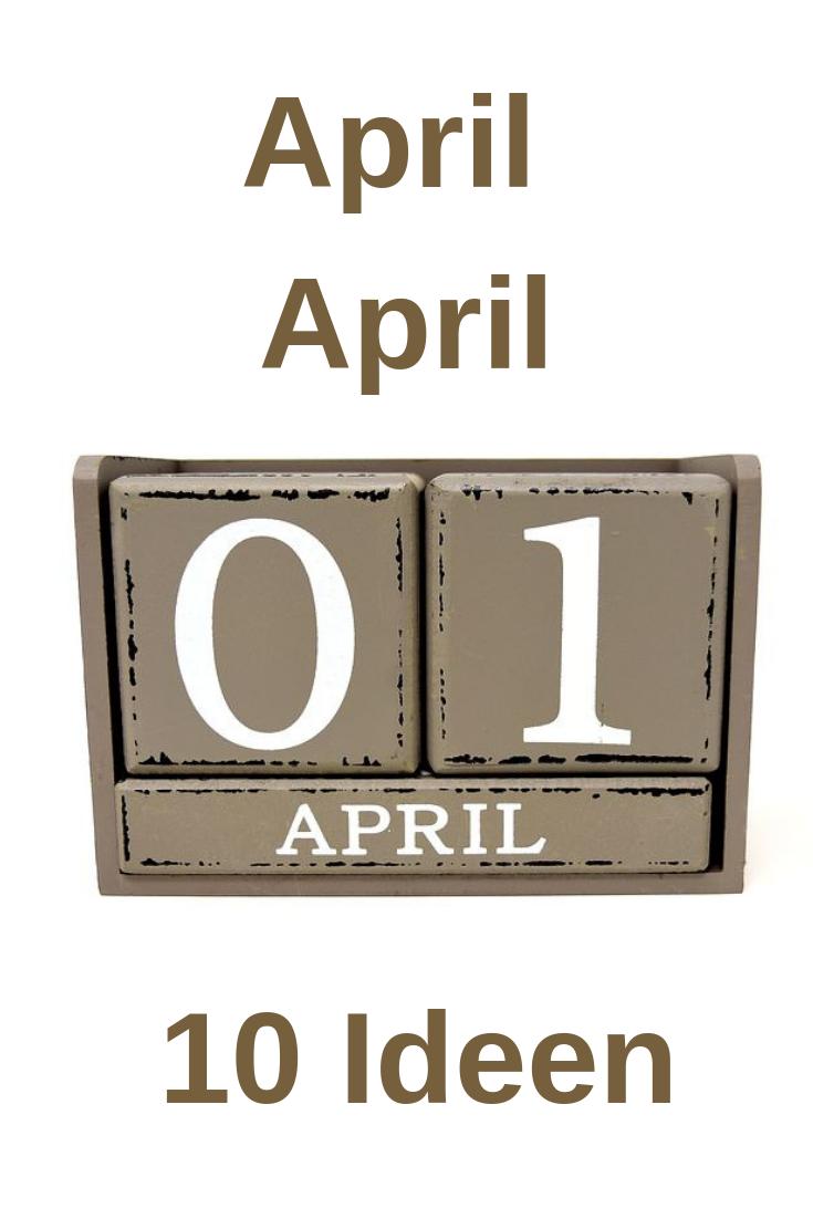 Die 10 besten April April Scherze