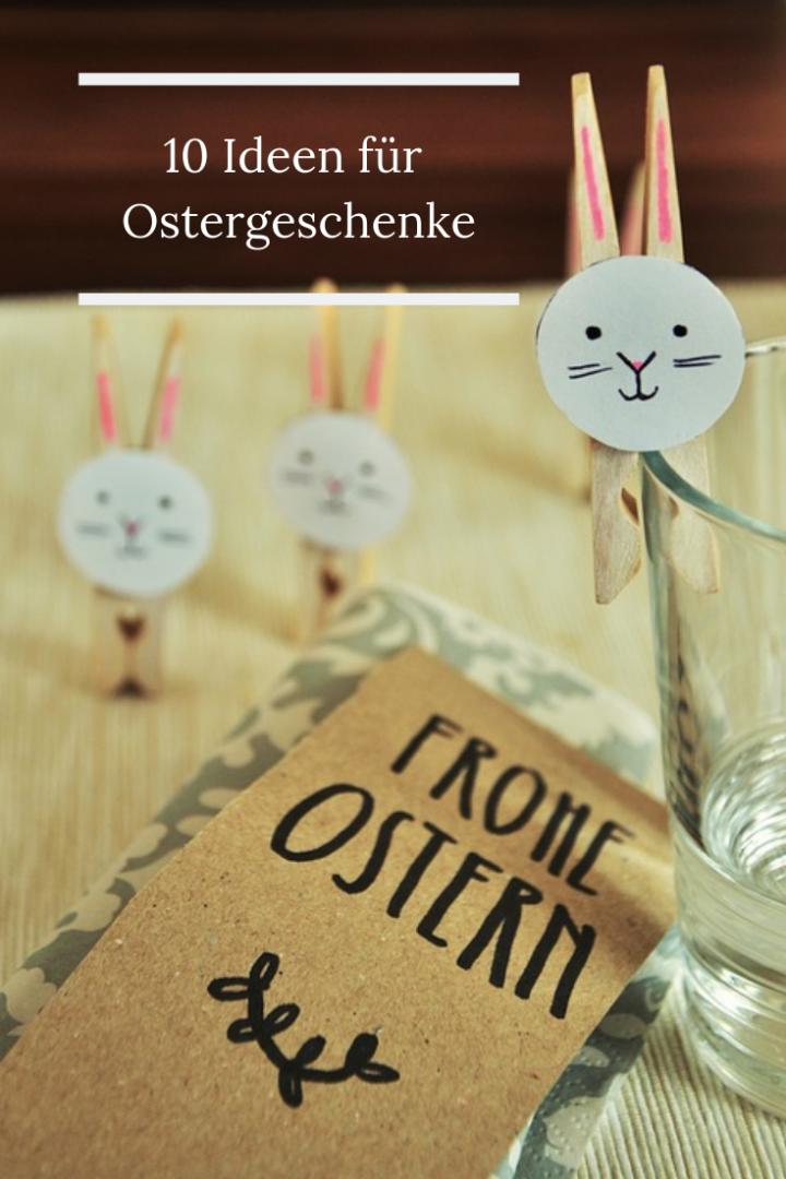 10 Ideen für Ostergeschenke