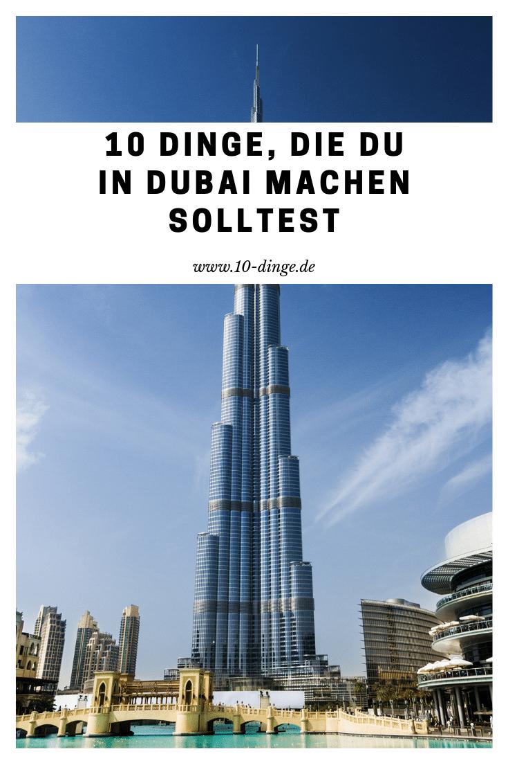 10 Dinge, die Du in Dubai machen solltest