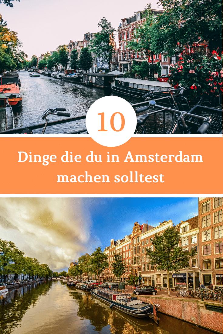 10 Dinge , die Du in Amsterdam machen solltest