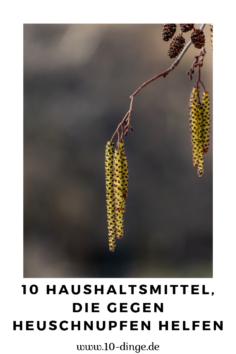 10 Hausmittel gegen Heuschnupfen