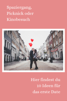 10 Ideen für das erste Date!