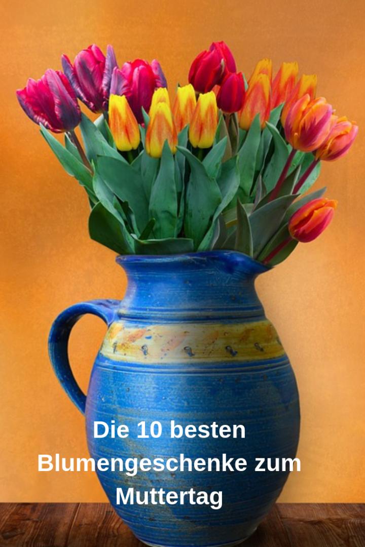 10 Gründe, warum Du Deiner Mutter einen Blumenstrauß zum Muttertag schenken solltest
