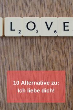 """10 Sätze, die noch schöner als """"Ich liebe Dich"""" sind"""