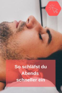 10 Tipps, wie Du schneller in den Schlaf findest