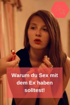10 Gründe für Sex mit dem Ex
