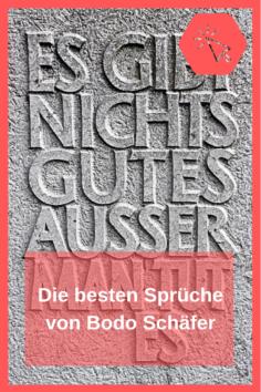 10 Sprüche von Bodo Schäfer