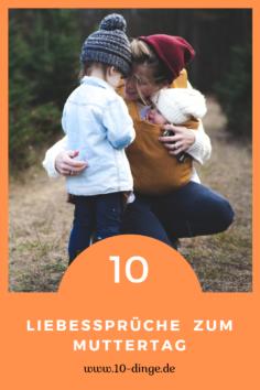 10 Liebessprüche  zum Muttertag