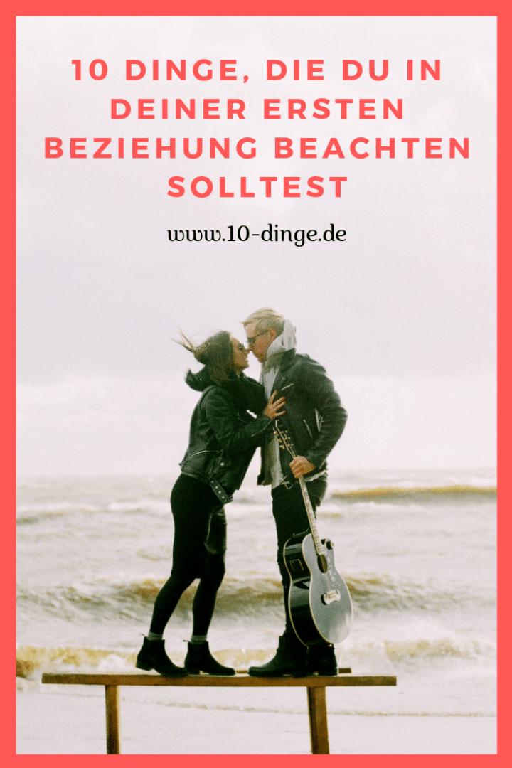 10 Dinge, die Du in Deiner ersten Beziehung beachten solltest