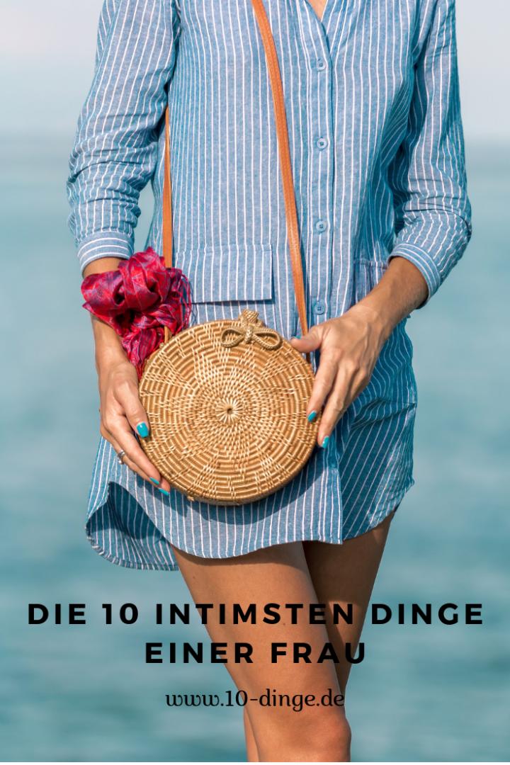 Die 10 intimsten Dinge einer Frau