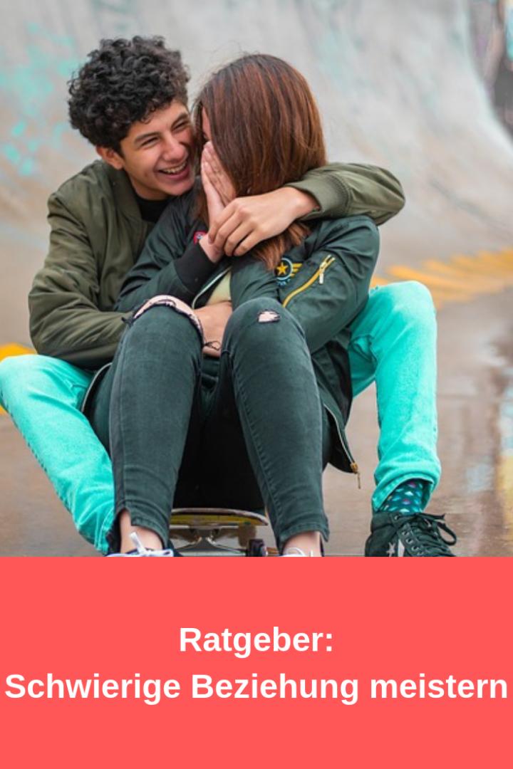 10 Tipps für eine schwierige Beziehung