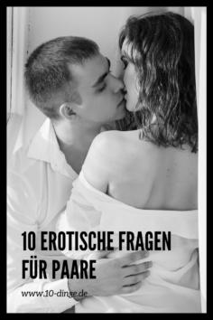 10 erotische Fragen für Paare