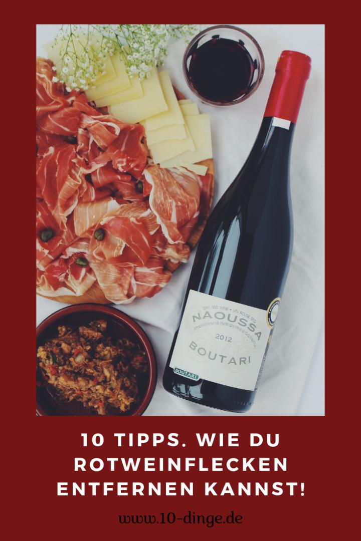 10 Tipps. wie Du Rotweinflecken entfernst