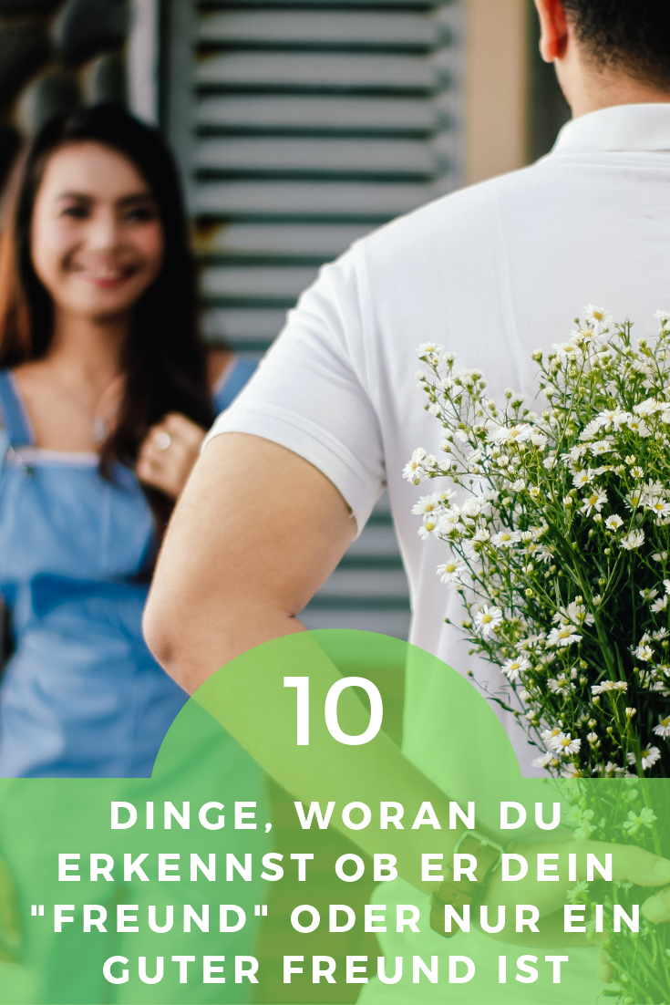 """10 Dinge, woran Du erkennst ob er Dein """"Freund"""" oder nur ein guter Freund ist"""