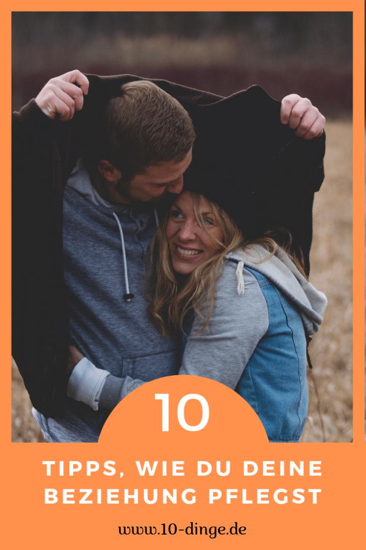 10 Tipps, wie Du deine Beziehung pflegst