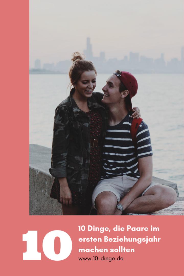 10 Dinge, die Paare im ersten Beziehungsjahr machen sollten