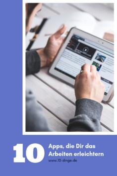 10 Apps, die Dir das Arbeiten erleichtern