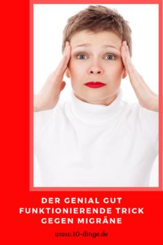 Der genial gut funktionierende Trick gegen Migräne