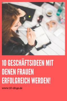 10 Geschäftsideen für Frauen