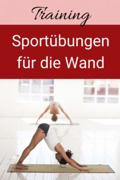 6 Sportübungen an der Wand