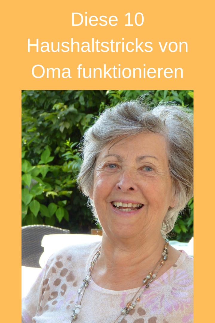 Diese 10 Haushaltstricks von Oma funktionieren heute noch immer!