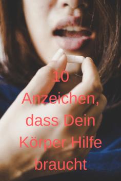 10 Anzeichen, dass Dein Körper Hilfe braucht