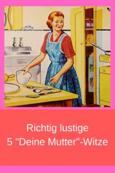 """5 """"Deine Mutter""""-Witze"""