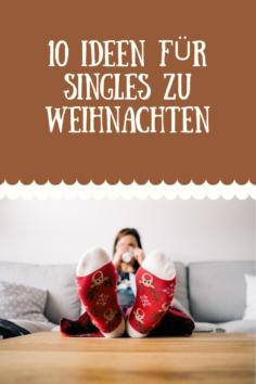 10 Ideen für Singles zu Weihnachten