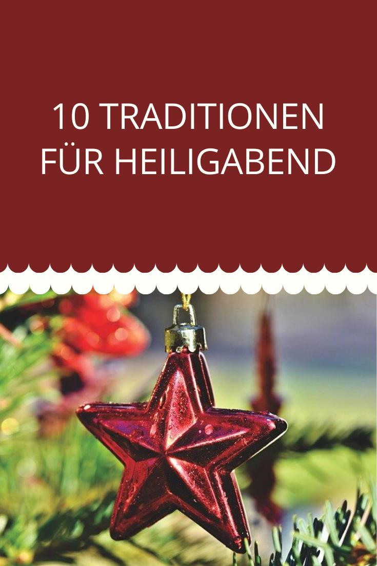 10 Traditionen für Heiligabend