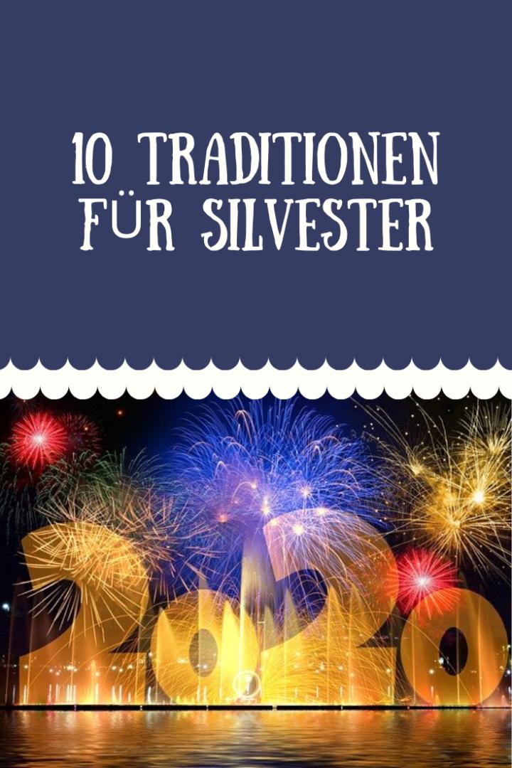 Silvester Traditionen