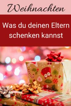 Top 10 Weihnachtsgeschenke für Eltern
