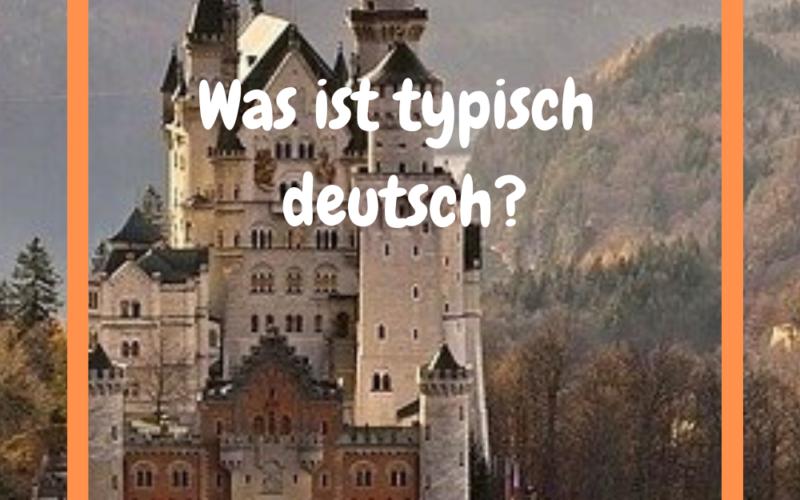 10 Dinge die typisch deutsch sind