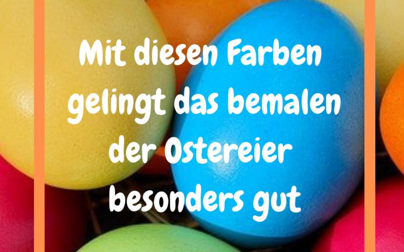 Die 10 besten Farben zum Eier bemalen
